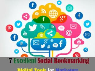 7 Excellent Social Bookmarking Digital Tools for Marketers