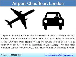 Airport chauffeur Driven Car in London