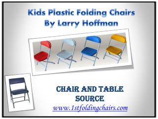 Kids Plastic Folding Chairs By Larry Hoffman