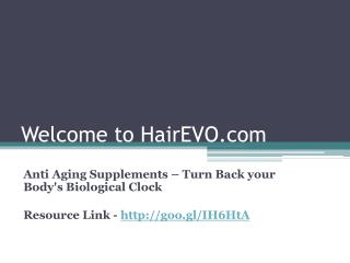 Anti Aging Supplements – Turn Back your Body's Biological Clock