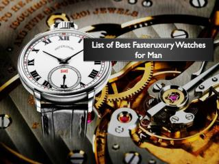 List of Best Fasteruxury Watches for Man