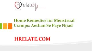 Home Remedies for Menstrual Cramps: Dard Se Paye Chutkara