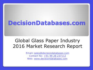 Glass Paper Market Analysis and Forecasts 2020