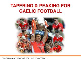 TAPERING & PEAKING FOR GAELIC FOOTBALL