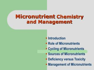 Micronutrient  Chemistry and Management