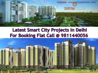 Latest smart city projects in delhi call @ 9811440056