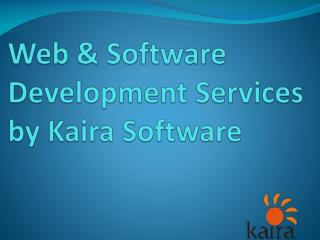 Web & Software Development Services by Kaira Software