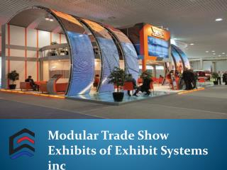 Modular Trade Show Exhibits of Exhibit Systems inc