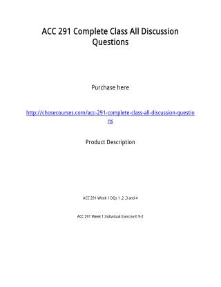 ACC 291 Complete Class All Discussion Questions
