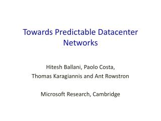 Towards Predictable Datacenter Networks