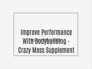 Bodybuilding Product - Crazy Mass Reviews