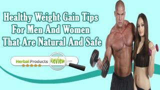 Healthy Weight Gain Tips For Men And Women That Are Natural And Safe