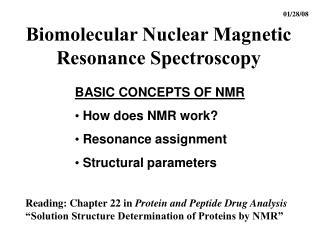 Biomolecular Nuclear Magnetic Resonance Spectroscopy