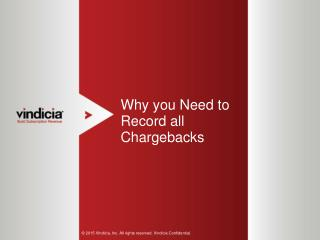 Why you Need to Record all Chargebacks | Vindicia