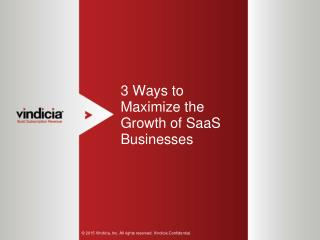 3 Ways to Maximize the Growth of SaaS Businesses | Vindicia