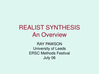 REALIST SYNTHESIS  An Overview