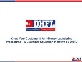Know More About KYC and Money Laundering Procedure by DHFL