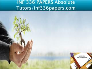 INF 336 PAPERS Absolute Tutors/inf336papers.com
