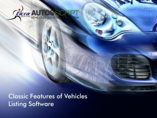 Classic Features of Vehicles Listing Software