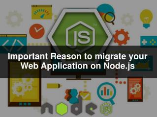 Important Reason to migrate you Web Application on Node.js