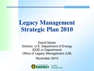 Legacy Management  Strategic Plan 2010