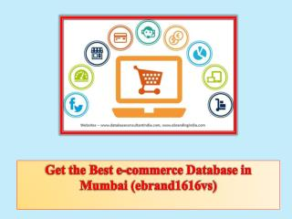 Get the Best e-commerce Database in Mumbai (ebrand1616vs)