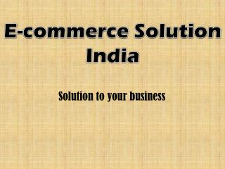 Ecommerce solution india