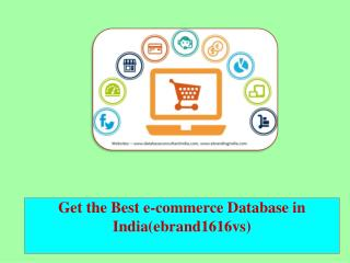 Get the Best e-commerce Database in India(ebrand1616vs)