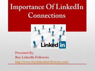 Importance of LinkedIn Connections