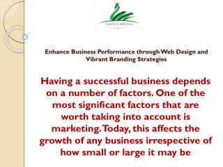 Enhance Business Performance through Web Design and Vibrant Branding Strategies