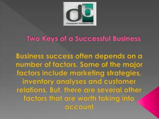 Two Keys of a Successful Business