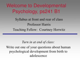 Welcome to Developmental Psychology, ps241 B1