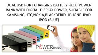 DUAL USB PORT CHARGING BATTERY PACK POWER BANK WITH DIGITAL DISPLAY POWER, SUITABLE FOR SAMSUNG,HTC,NOKIA,BLACKBERRY I