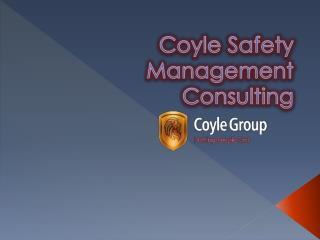 Coyle Safety Management
