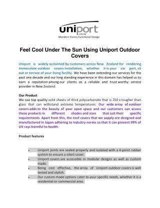 Feel Cool Under The Sun Using Uniport Outdoor Covers