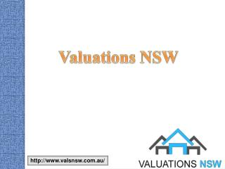 Valuations NSW: Hire House Valuers Best Advice And Suggestions