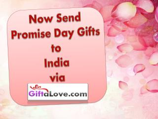 Now Send Promise Day Gifts to India via Giftalove.com!