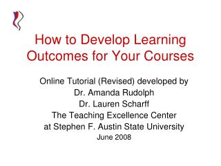 How to Develop Learning Outcomes for Your Courses
