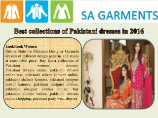 Best collections of Pakistani dresses in 2016