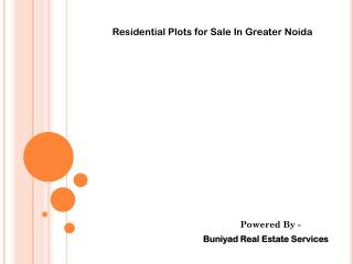 Residential Plots in Greater Noida at Buniyad Group