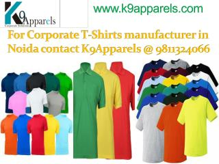 For Corporate T-Shirts manufacturer in Noida contact K9Appar