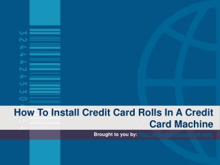 How To Install Credit Card Rolls In A Credit Card Machine