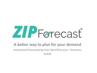 Automated Forecasting That Identifies Your Business Needs