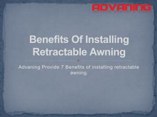Benefits Of Installing Retractable Awning