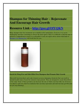 Shampoo for Thinning Hair - Rejuvenate And Encourage Hair Growth