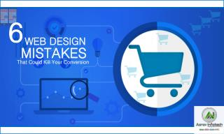 6 Web Design Mistakes That Could Kill Your Conversion