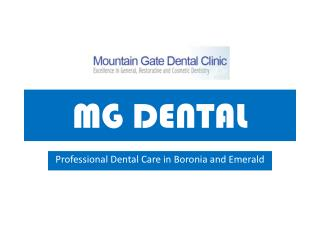 Professional Dental Care in Boronia and Emerald