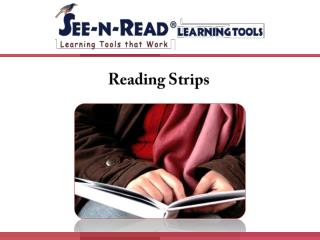 Reading Strips