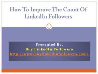 How to improve the count of LinkedIn Followers