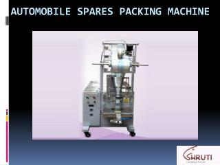 Automobile Spares Packing Machine